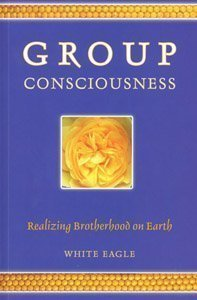 White Eagle Lodge Books - Group Consciousness cover