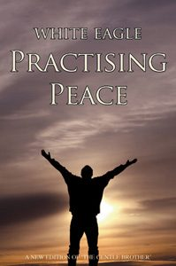 White Eagle Lodge Books - Practising Peace