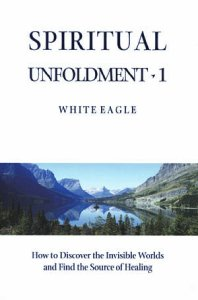 White Eagle Lodge Books - Spiritual Unfoldment 1