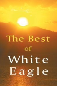 White Eagle Lodge Books - The Best of Whiite Eagle
