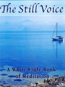 White Eagle Lodge Books - The Still Voice