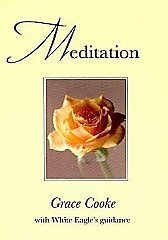 White Eagle Lodge Books - Meditation by Grace Cook