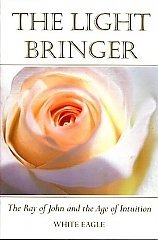 White Eagle Lodge Books - The Light Bringer