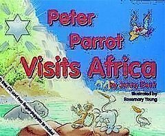White Eagle Lodge Books - Peter Parrot Visits Africa