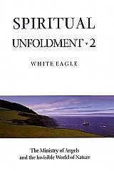 White Eagle Lodge Books - Spiritual Unfoldment2