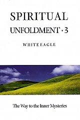 White Eagle Lodge Books - Spiritual Unfoldment3