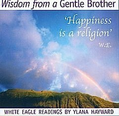 White Eagle Lodge CDs - Happiness is a Religion