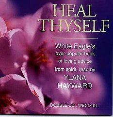 White Eagle Lodge CDs - Heal Thyself Double CD