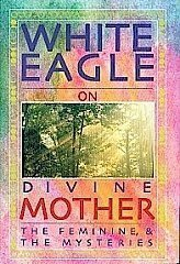 White Eagle Lodge Books - Divine Mother