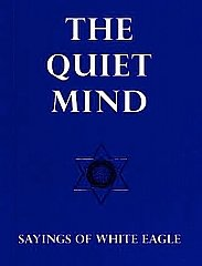White Eagle Lodge Books - The Quiet Mind Paperback