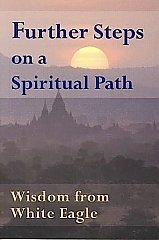 White Eagle Lodge Books - Further Steps on a Spiritual Path