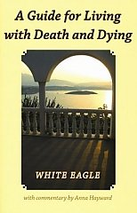 White Eagle Lodge Books - A guide for Living with Death and Dying