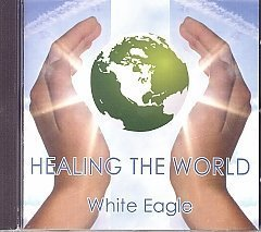 White Eagle Lodge CDs - Healing the World