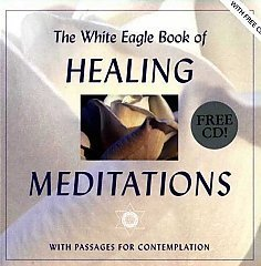 White Eagle Lodge Books - Healing Meditations