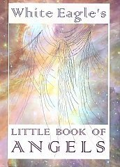 White Eagle Lodge Books - Little Book of Angels