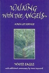 White Eagle Lodge Books - Walking with the Angels