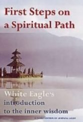 White Eagle Lodge Books - First Steps on a Spiritual Path