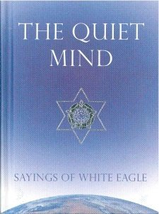 White Eagle Lodge Books - The Quiet Mind