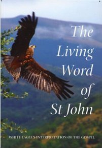 White Eagle Lodge Books - The Living Word of St John